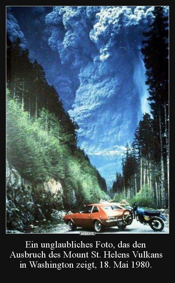Ein unglaubliches Foto, das den Ausbruch des Mount.. | Lustige Bilder, Sprüche, Witze, echt lustig