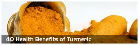 40 Health Benefits of Turmeric