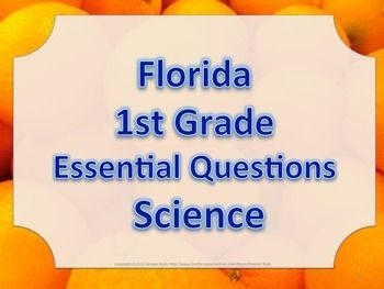 Florida 1st First Grade Science Essential Questions Oranges