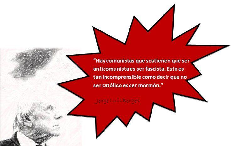 Jorge Luis Borges - Politica