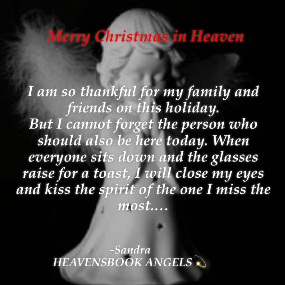 In Remembrance Quotes Of A Loved One Merry Christmas In Heaven Www.heavensbookangels  Memory Loss