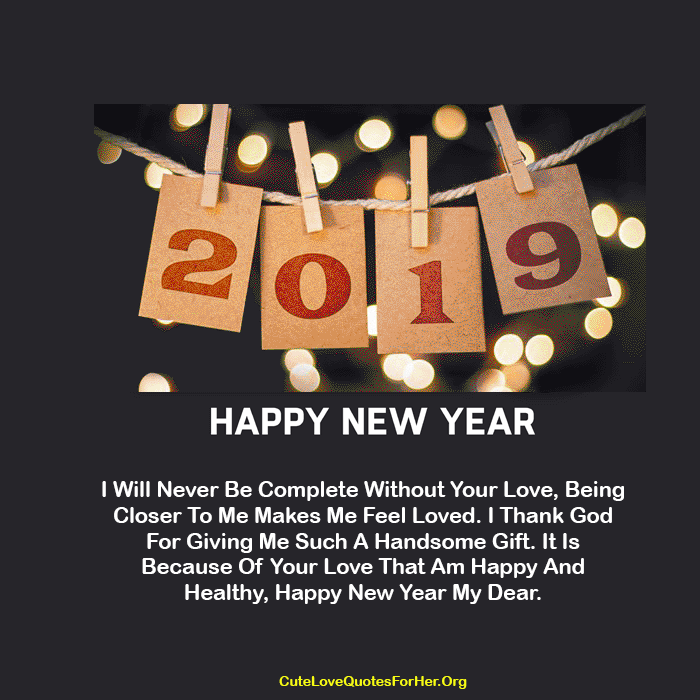Happy New Year 2019 Love Quote For Him Happy New Year 2019 Wishes