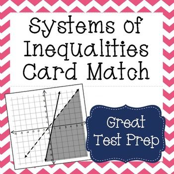 Systems Of Inequalities Matching Systems And Graphs Activity