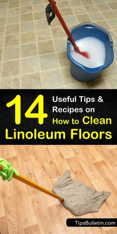 14 Useful Tips And Recipes On How To Clean Linoleum Floors Clean Linoleum Floors Floor Cleaning Hacks Linoleum Flooring