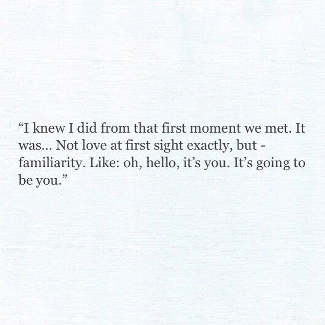 It Pretty Much Sums It Up! When I First Seen/met You I