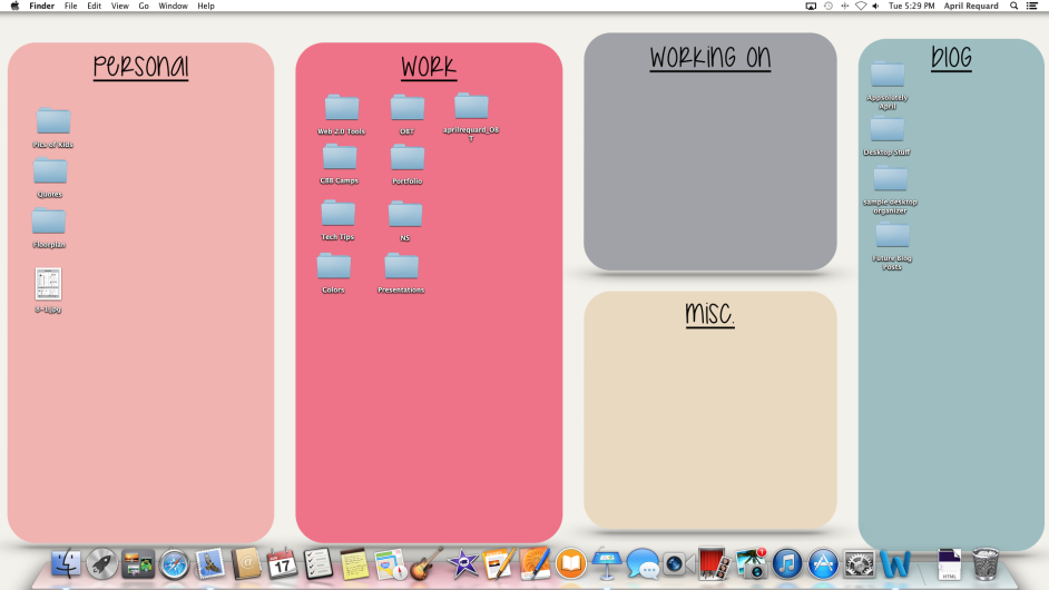 This is what it looks like AFTER you organize your desktop ...