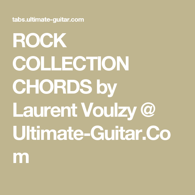 Rock Collection Chords By Laurent Voulzy Ultimate Guitar