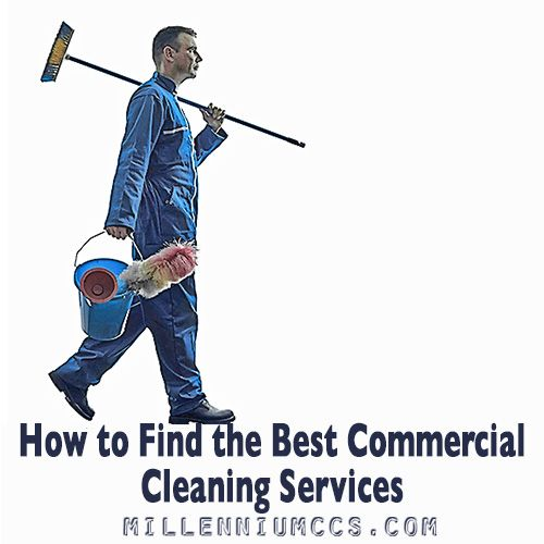 How to Find the Best Commercial Cleaning Services | Commercial ...
