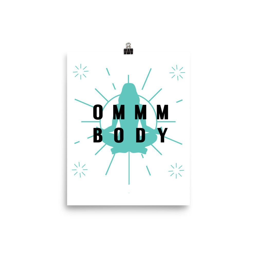 OMMM Body Matte Paper Poster