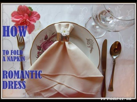 Napkin Folding A Napkin Wedding Dress Youtube Napkin Folding