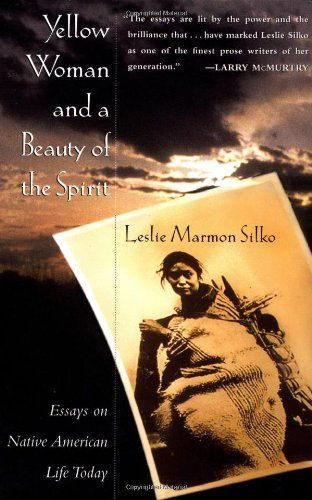 Argumentative Essay Examples For High School American Beauty Essays Yellow Woman And A Beauty Of The Spirit By Leslie  Marmon Silko Business Essays also English Narrative Essay Topics Silkos Essays Evoke The Spirit And Voice Of Native Americans  Best English Essay