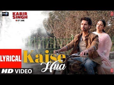 LYRICAL: Kaise Hua | Kabir Singh | Shahid K, Kiara A
