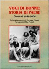 8883126181 / VOCI DI DONNE: STORIA DI PAESE. CUSERCOLI 1881-2006 / GERMANA CIMAT