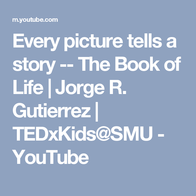 Every picture tells a story -- The Book of Life   Jorge R. Gutierrez   TEDxKids@SMU - YouTube