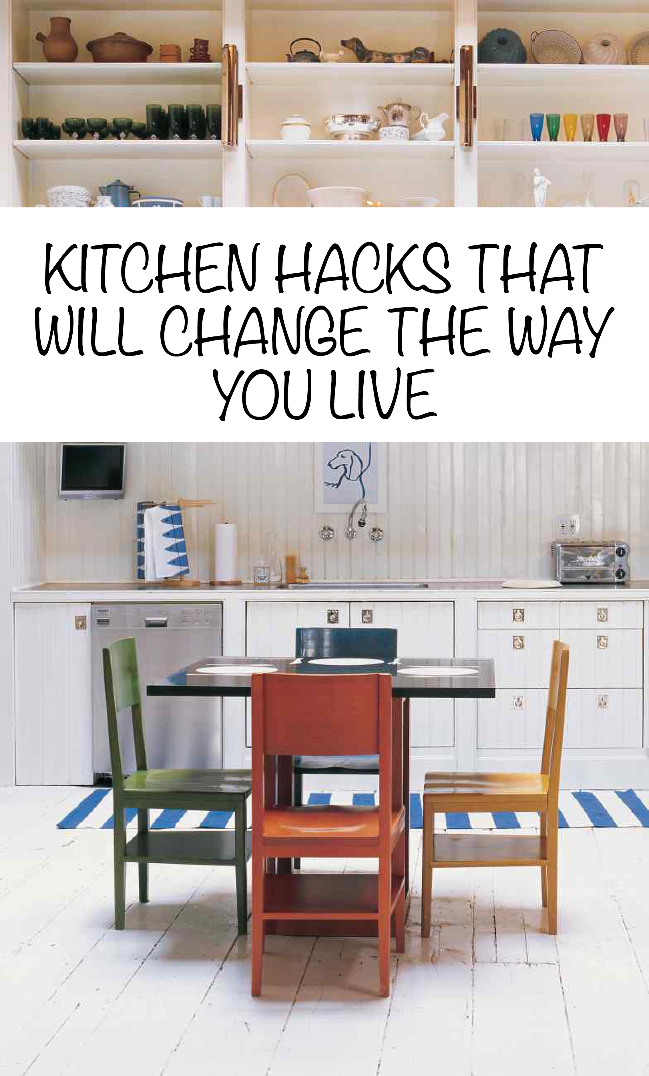 genius kitchen hacks that will change the way you live | martha