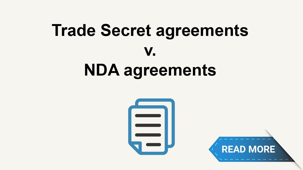Learn The Differences Between A Trade Secrets Agreement And A Nda