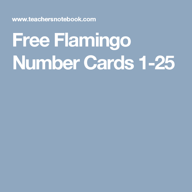 Free Flamingo Number Cards 1-25 | Numbers | Pinterest | Preschool ...