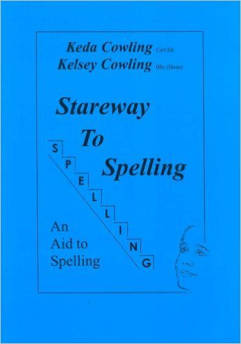 Stareway To Spelling A Manual For Reading And Spelling High