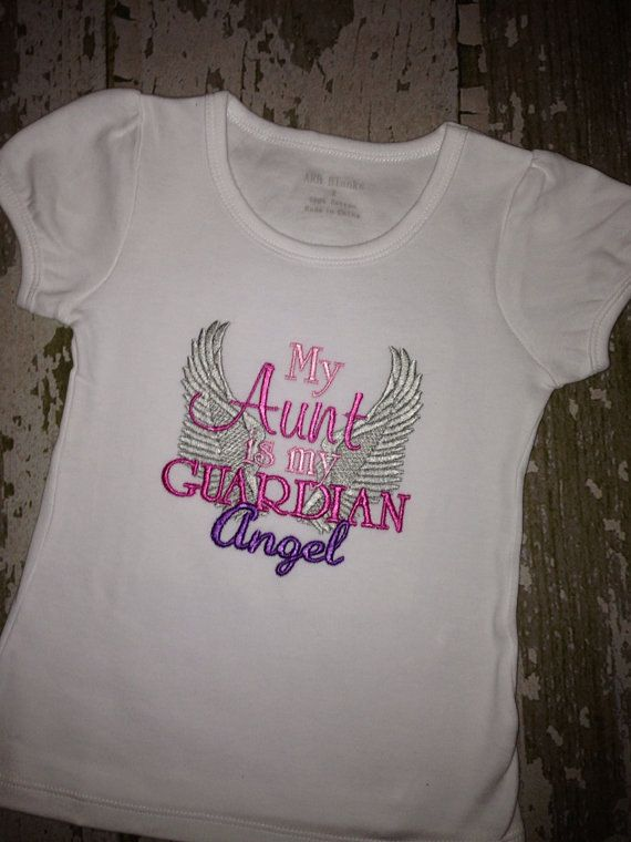 My Aunt is my Guardian Angel Embroidered Shirt on Etsy, $20.00
