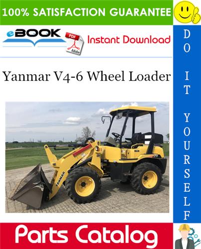 Yanmar V46 Wheel Loader Parts Catalog Manual (for U.S.A