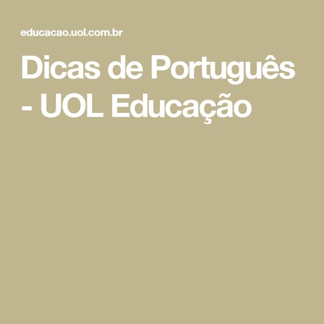 Dicas de Português - UOL Educação