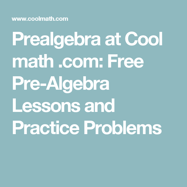 Prealgebra At Cool Math Free Pre Algebra Lessons And Practice Problems