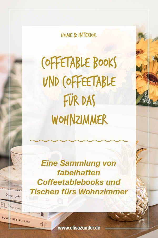 Die Schönsten Coffeetable Books Und Coffetable. Einrichtung,  Inneneinrichtung, Living, Wohnzimmer, Inspiration