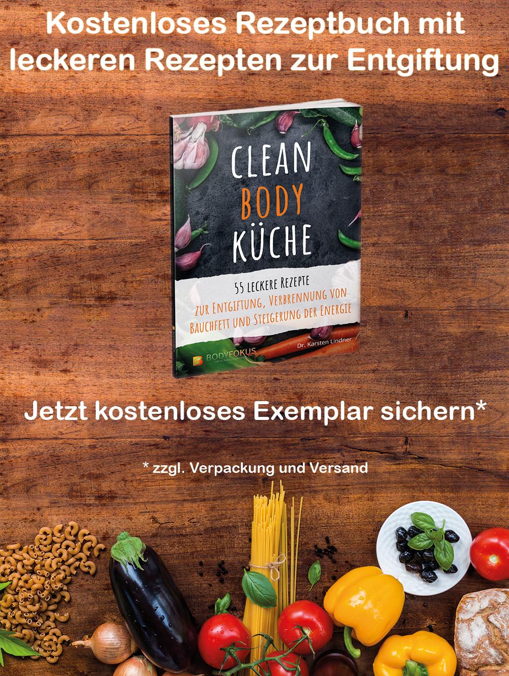 Sichern Sie Sich Ihre Kostenlose Ausgabe Von Clean Body Kuche 55 Leckere Rezepte Zur Entgiftung Des Korpers Rezepte Gesunde Ernahrung Abnehmen Krauterkuche