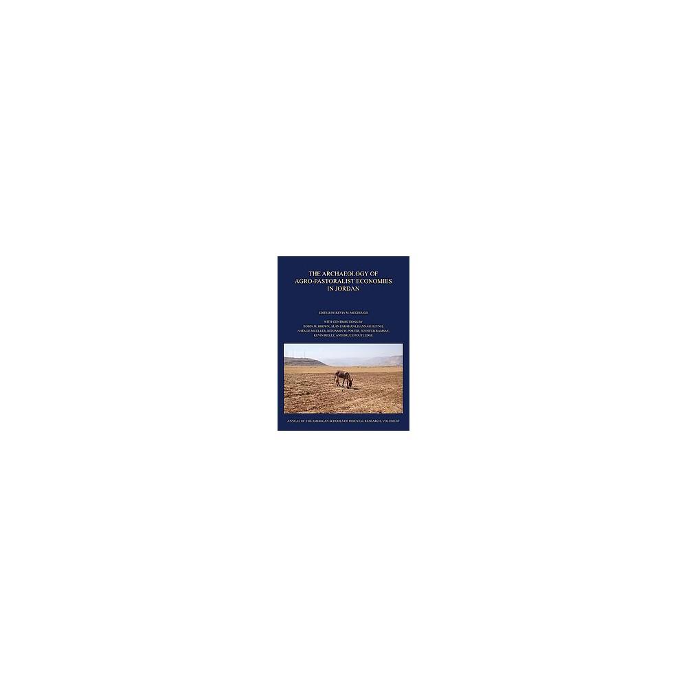 Archaeology of Agro-pastoralist Economies in Jordan (Hardcover)