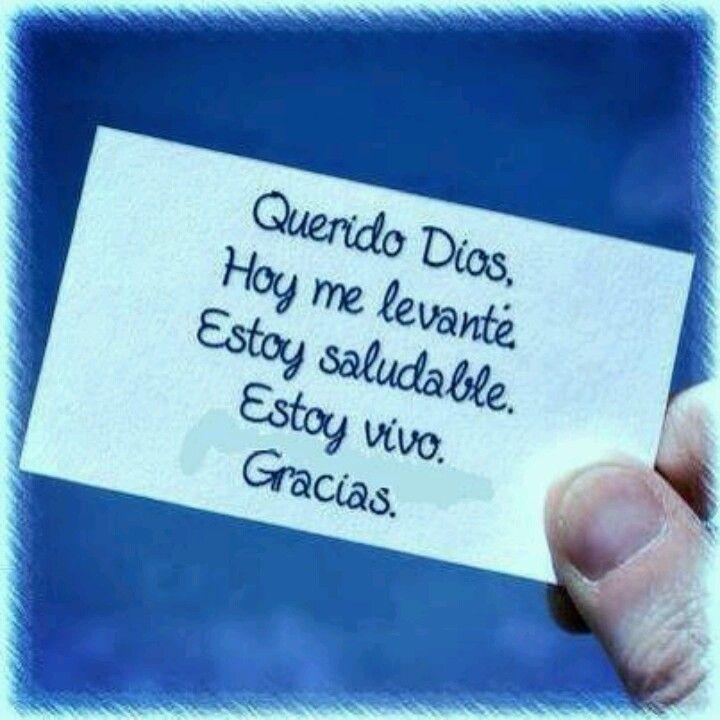 Hay Q Dar Siempre Las Gracias Por Un Nuevo Dia Agradecimiento A Dios Querido Dios Frases Profundas