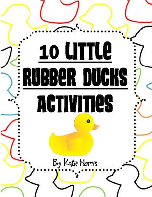 Eric Carles 10 Little Rubber Ducks Book Activities From Teaching Resources By Katie Norris On Teachersnotebook Com 29 Pa Book Activities Activities Eric Carle