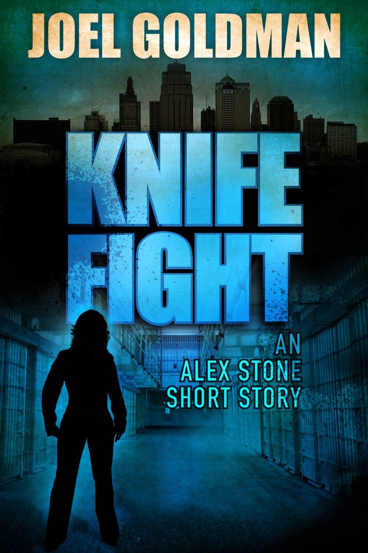 Knife fight ebook joel goldman kindle store