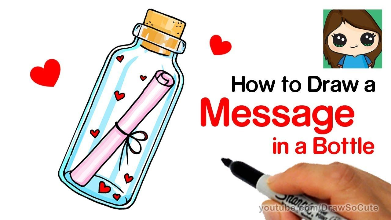 How To Draw A Message Of Love In A Bottle Easy Kids Fun Stuff