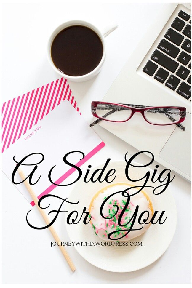 Freelance Writing and How it Can be for you. https://journeywithd.wordpress.com/2016/01/18/freelance-writing-a-side-gig-you-should-try/