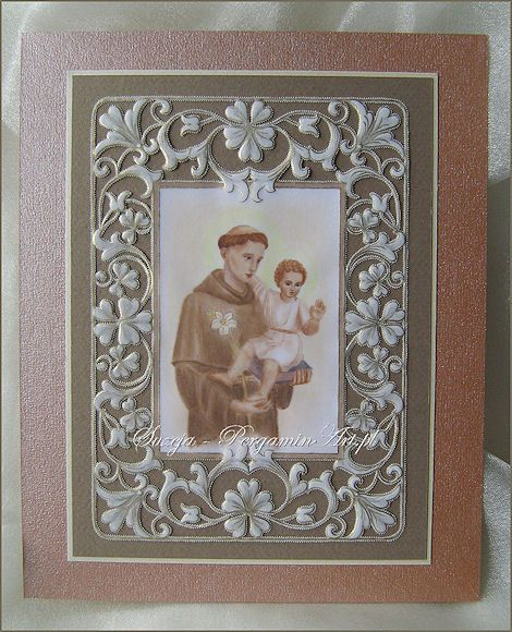 Obrazek - Św. Antoni z Padwy - praca suzeja z kategorii Technika Pergaminowa [5216] - Galeria prac - ArtPasje