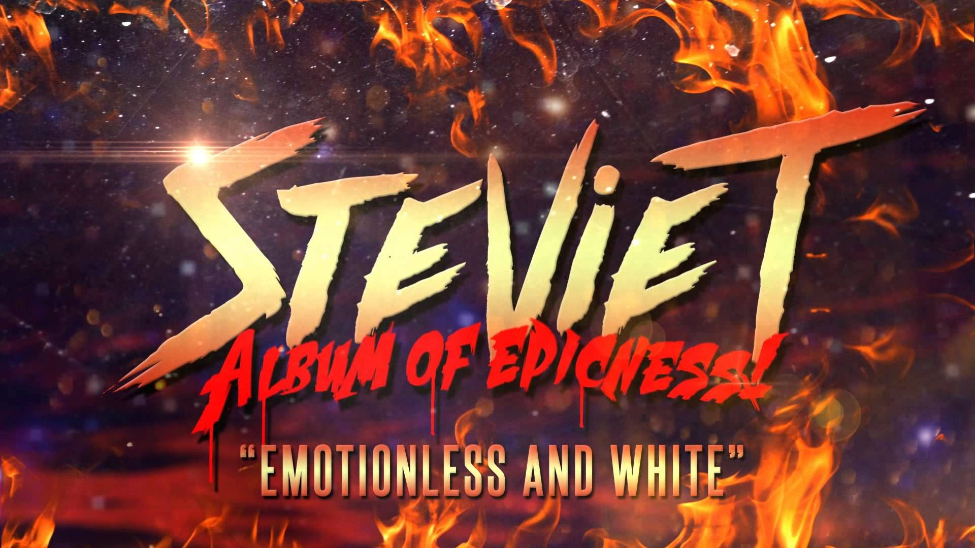 Stevie T - Emotionless and White