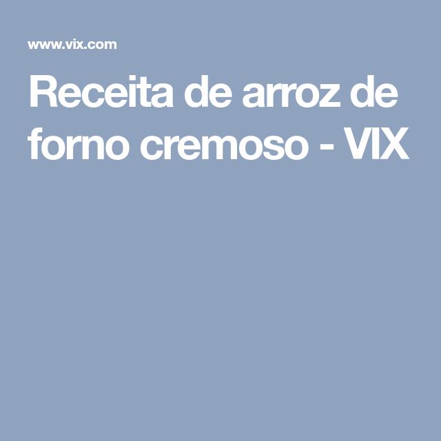 Receita de arroz de forno cremoso - VIX