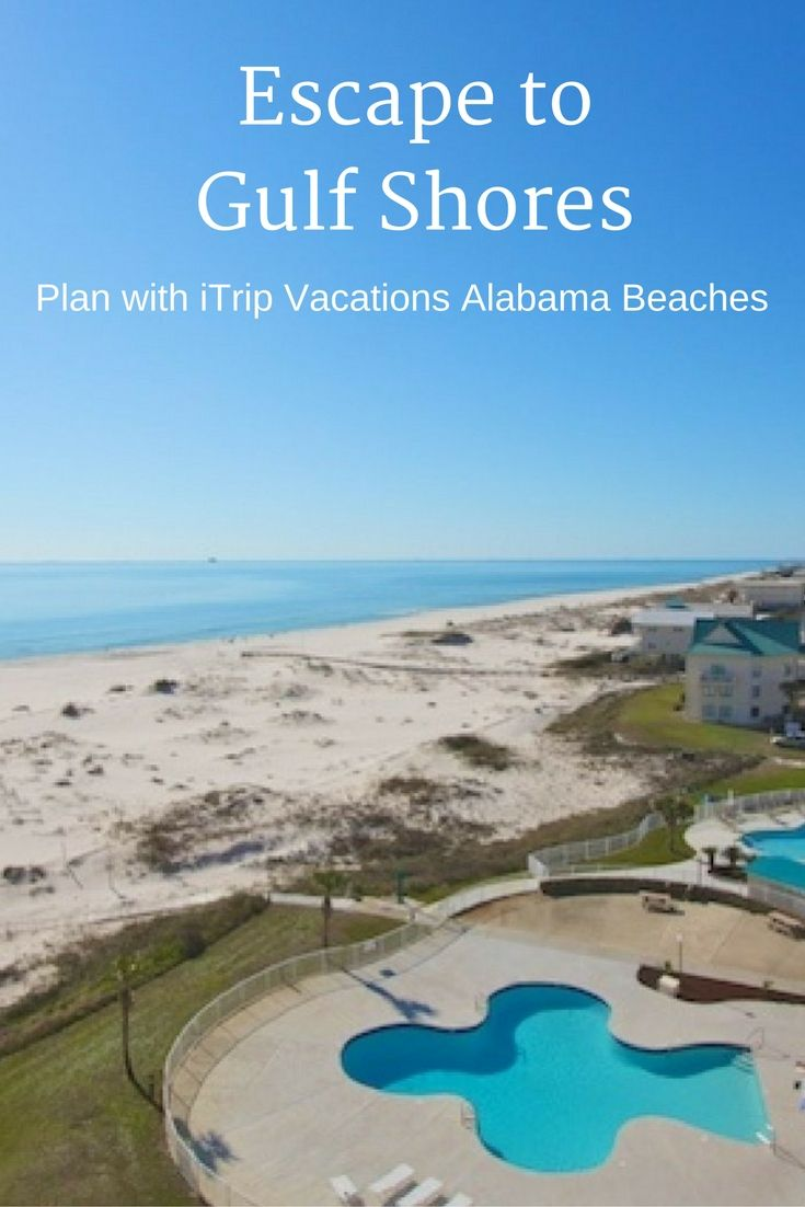 Start Planning Your Alabama Beaches Vacation To Gulf