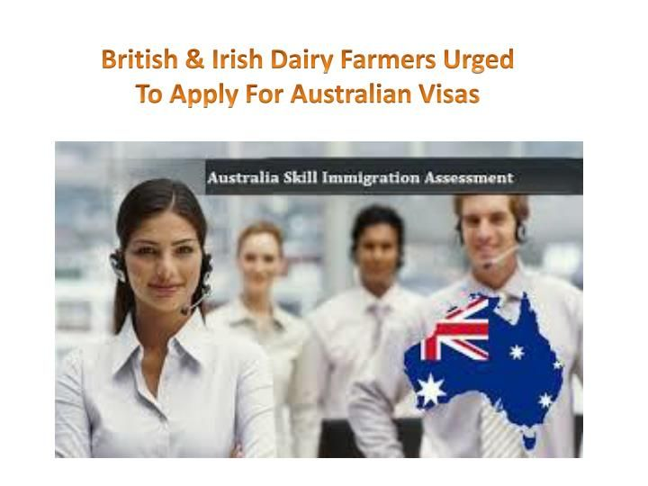 Due to skills shortages in Australia British and Irish dairy farmers are especially in demand by Australian immigration as reported by David McCullough of the Scottish Farmer website. Dairy farming is listed on the country\'s Consolidated Sponsored Occupations List; the government is urging British and Irish dairy farmers to apply for Australian temporary skilled immigration 457 visas.