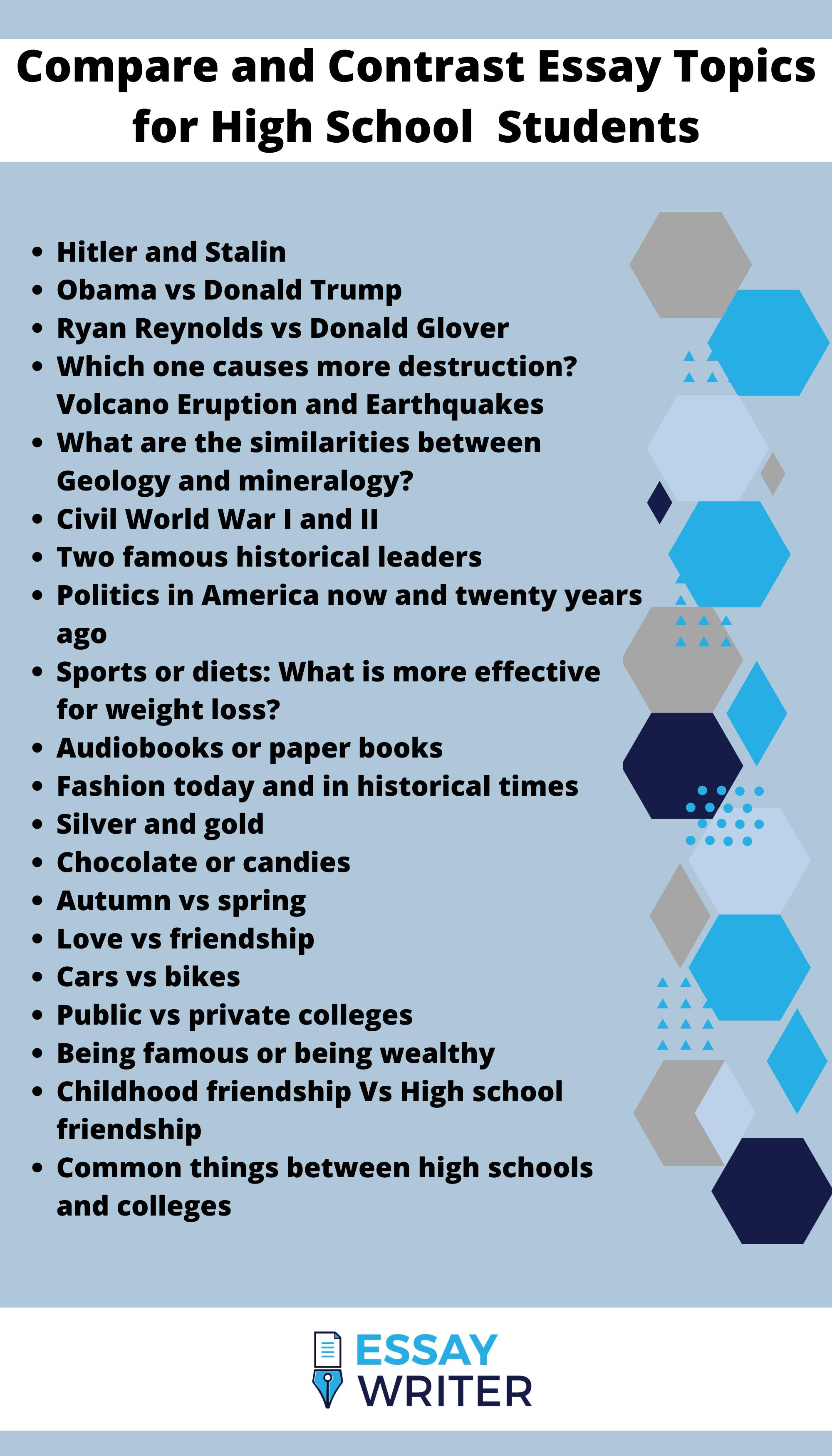 Compare And Contrast Essay Topics For High School Students Essay Writing Skills Essay Topics Essay
