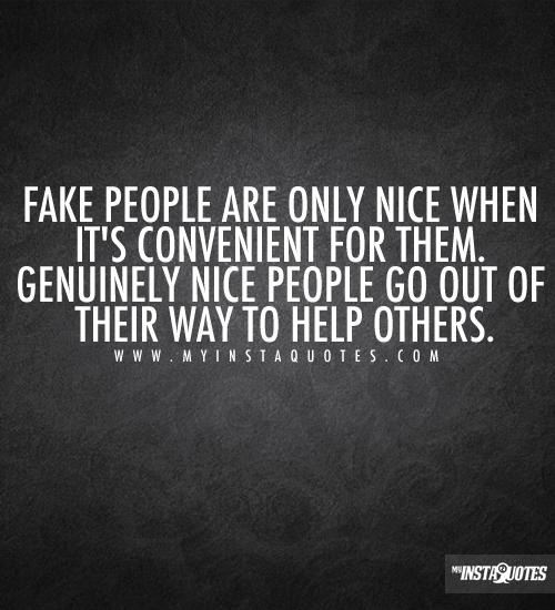Being Selfish Fake Girly Girls Girl Fake People Fake Quotes Fake Friends Fake Friendships Fake Boys Fake Gir Fake Quotes Fake Words Quotes To Live By