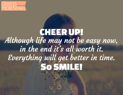 34 Cute Cheer Up Quotes With Images Positive Thoughts Pinterest