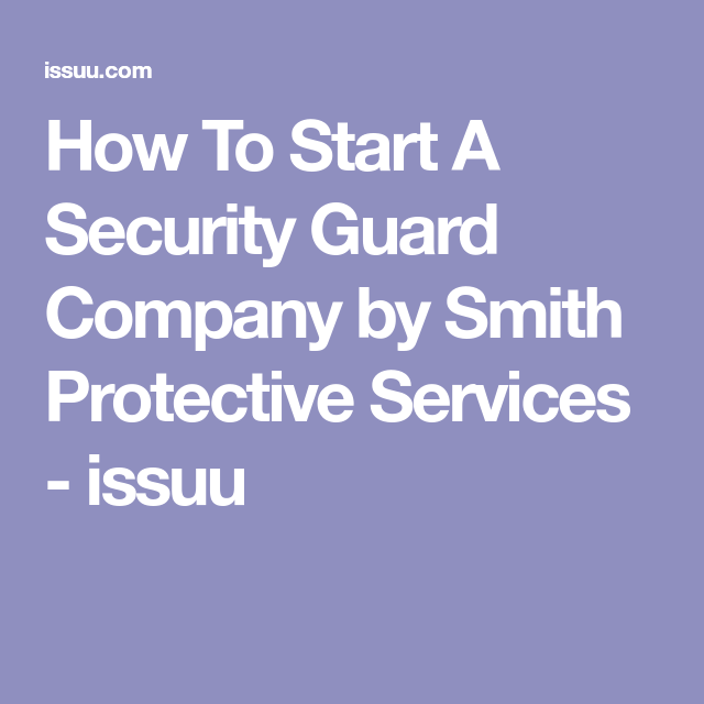 How To Start A Security Guard Company  Newspaper