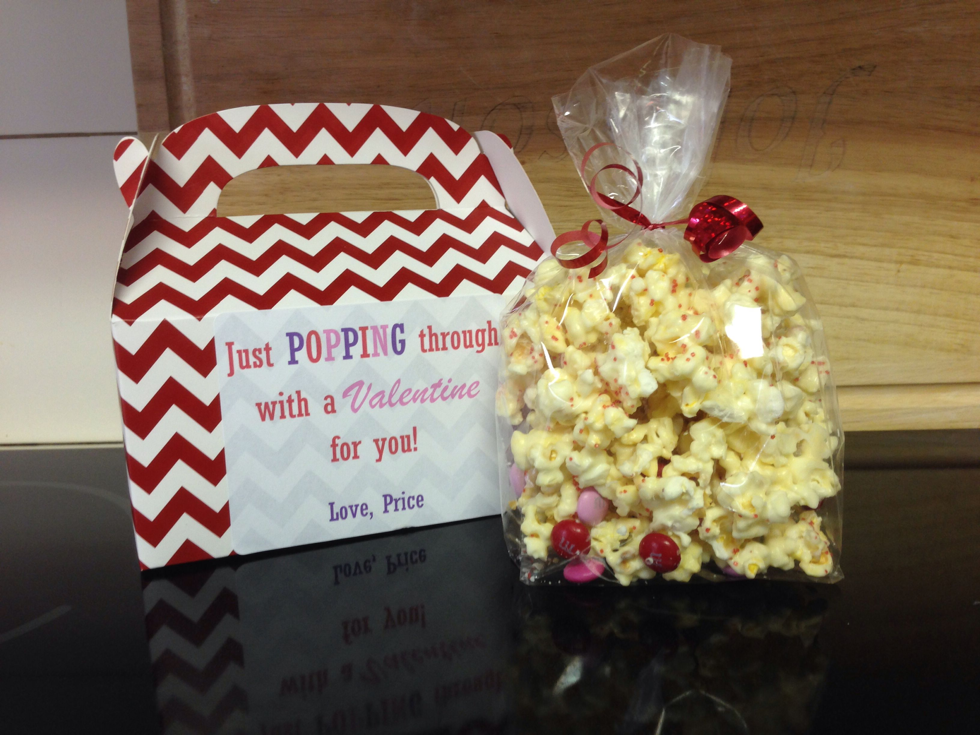 """Valentines Day treats for P's teachers - white chocolate/candy/sprinkle covered popcorn with sign """"Just POPPING through with a Valentine for you!"""""""