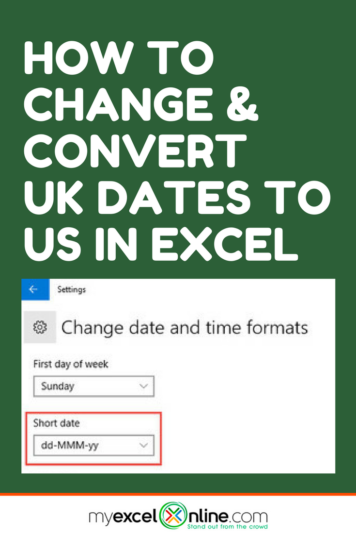 How To Change Convert Uk Dates To Us In Excel Excel Tutorials Learning Microsoft Microsoft Excel Tutorial