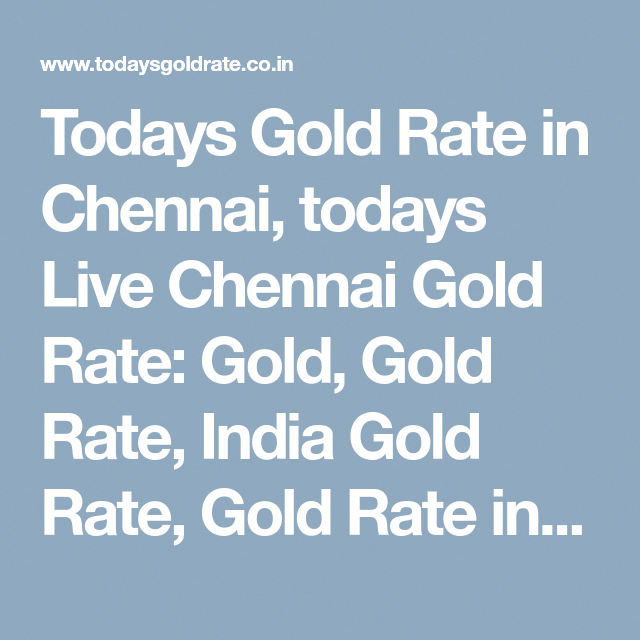 Todays Gold Rate In Chennai Live