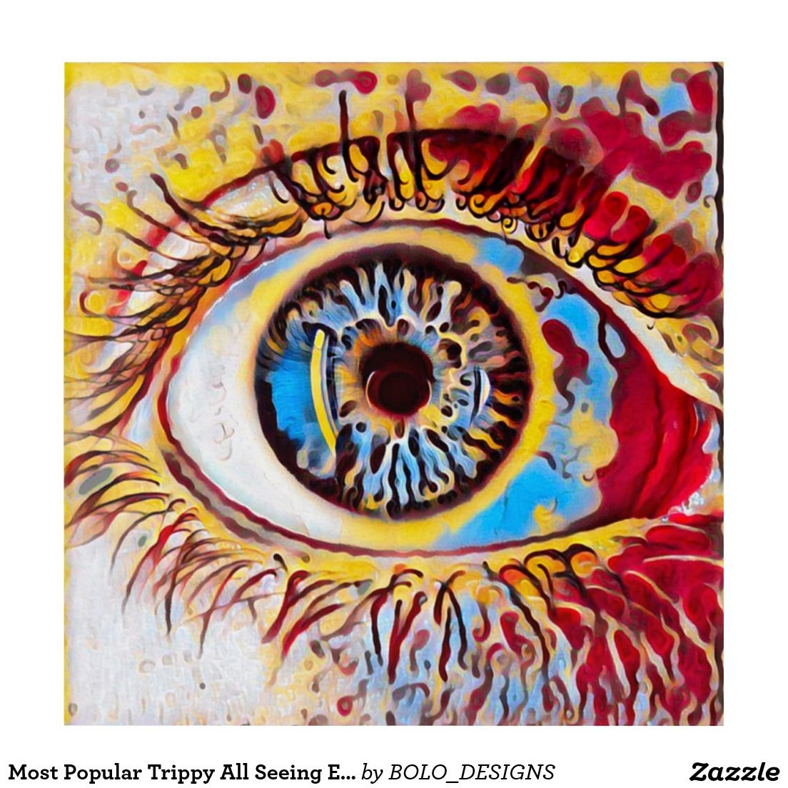 Most Popular Trippy All Seeing Eye Oil Paint Art | Zazzle ...