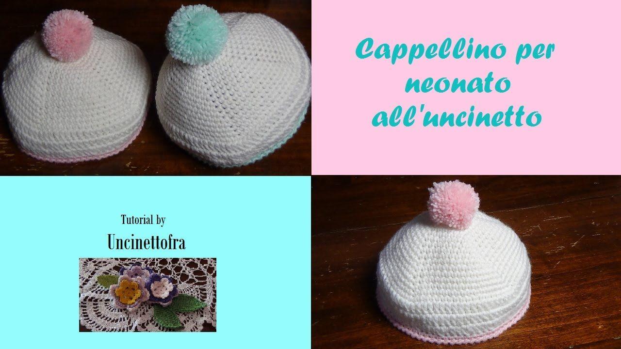 Cappellino Per Neonato Alluncinetto Tutorial Bonnet Beret