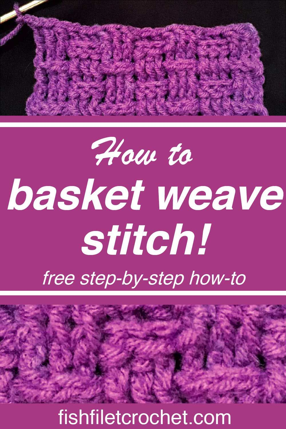 Forget all your troubles and crochet the basket weave stitch! Working the  even steady pattern is calming as your pretty pattern grows. The soothing  rhythm ...
