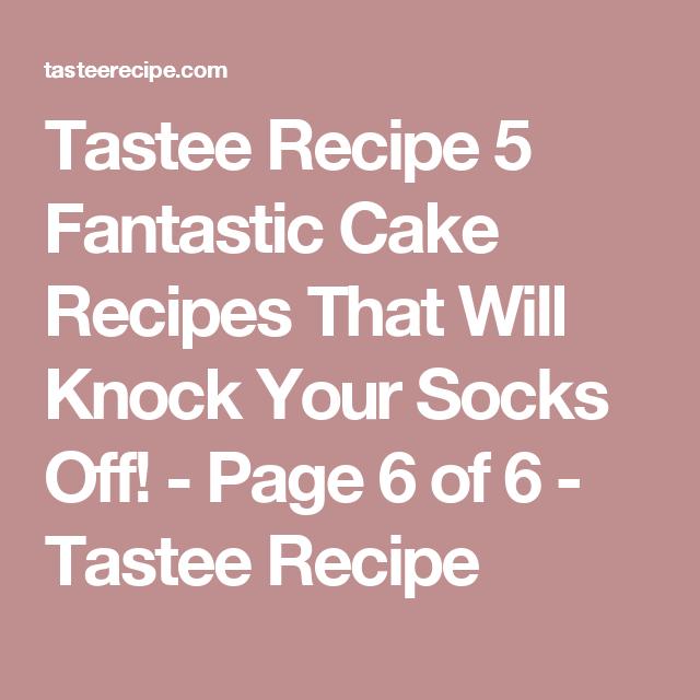 Fantastic cake recipes